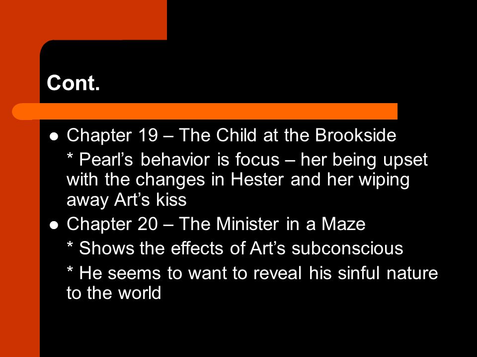 Cont. Chapter 19 – The Child at the Brookside