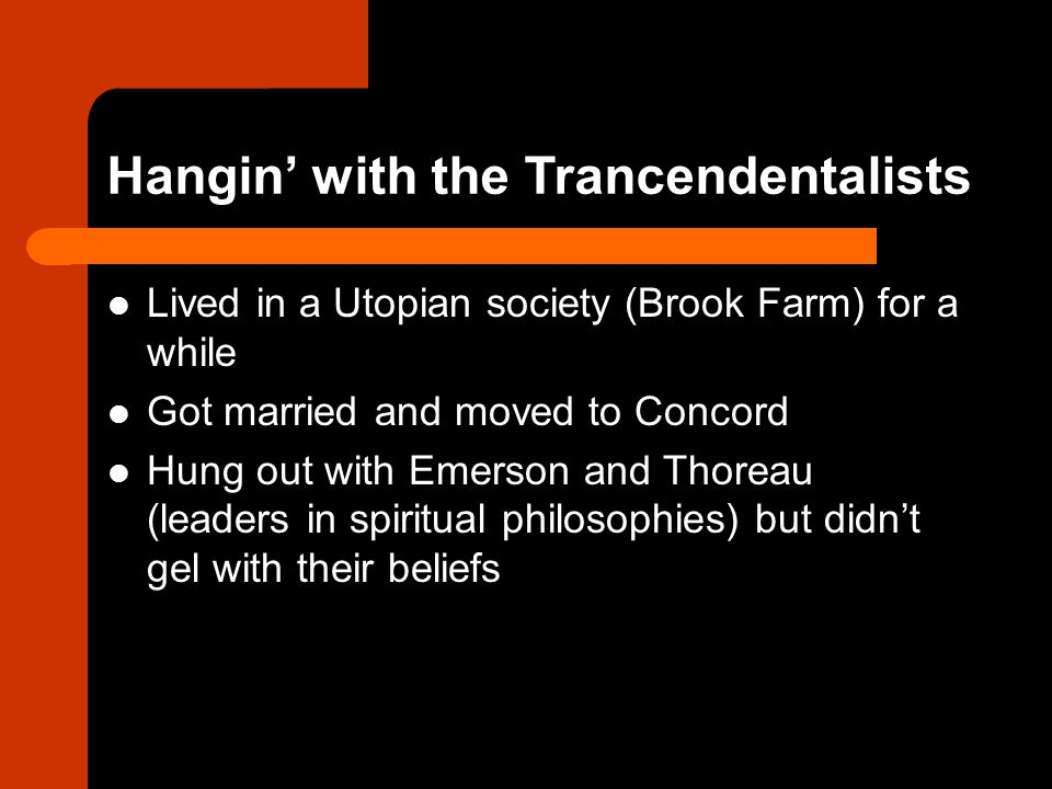 Hangin' with the Trancendentalists