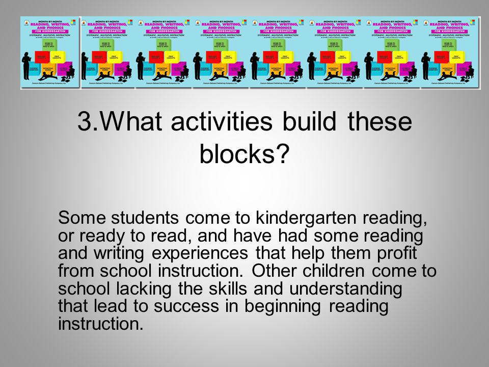 3.What activities build these blocks