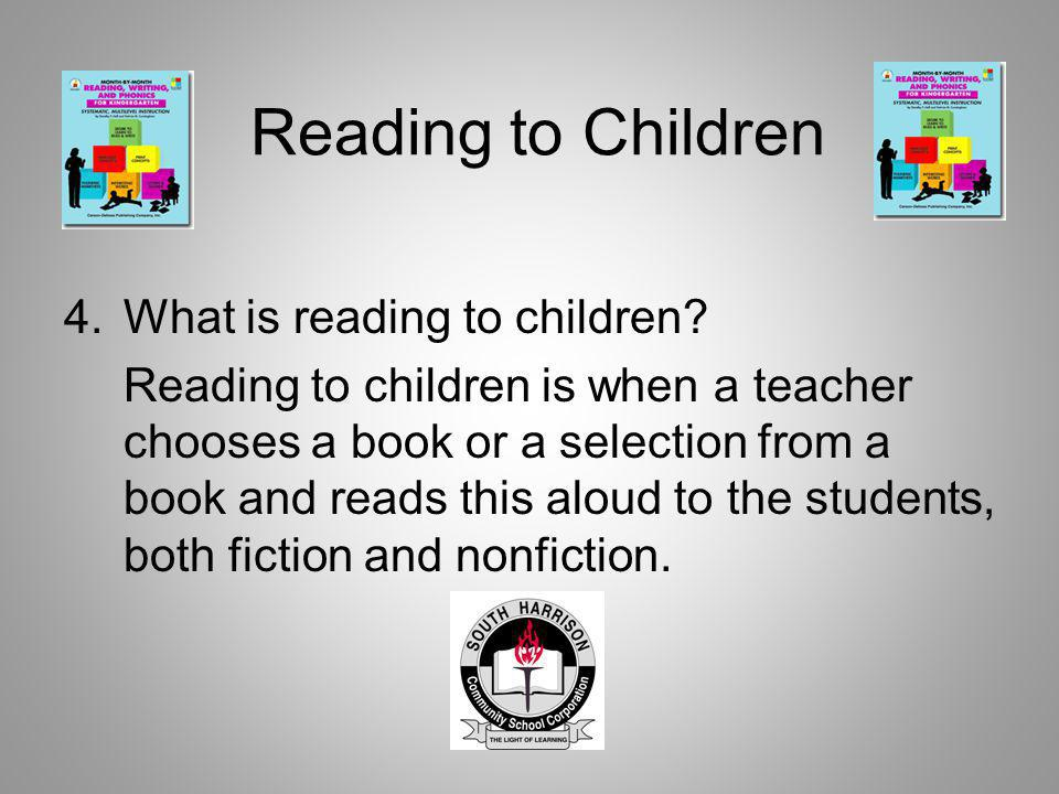 Reading to Children What is reading to children
