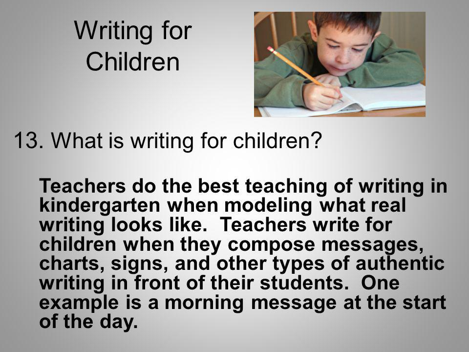Writing for Children 13. What is writing for children