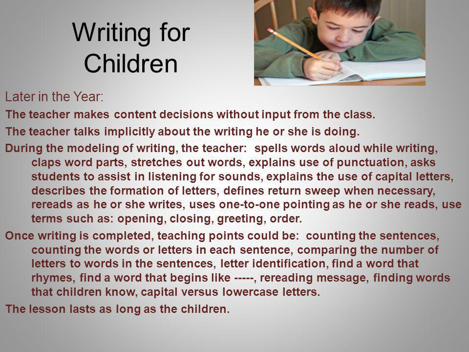Writing for Children Later in the Year: