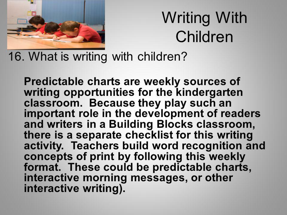 Writing With Children 16. What is writing with children