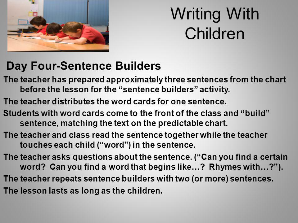 Writing With Children Day Four-Sentence Builders