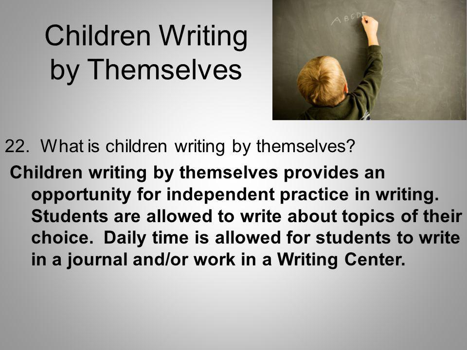 Children Writing by Themselves