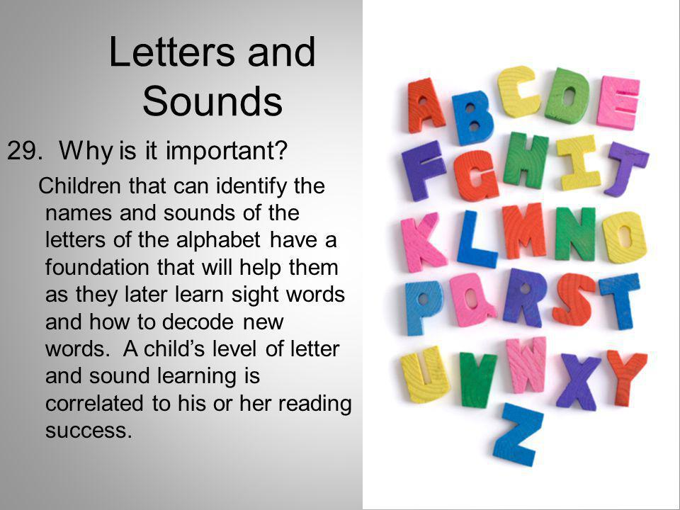 Letters and Sounds 29. Why is it important