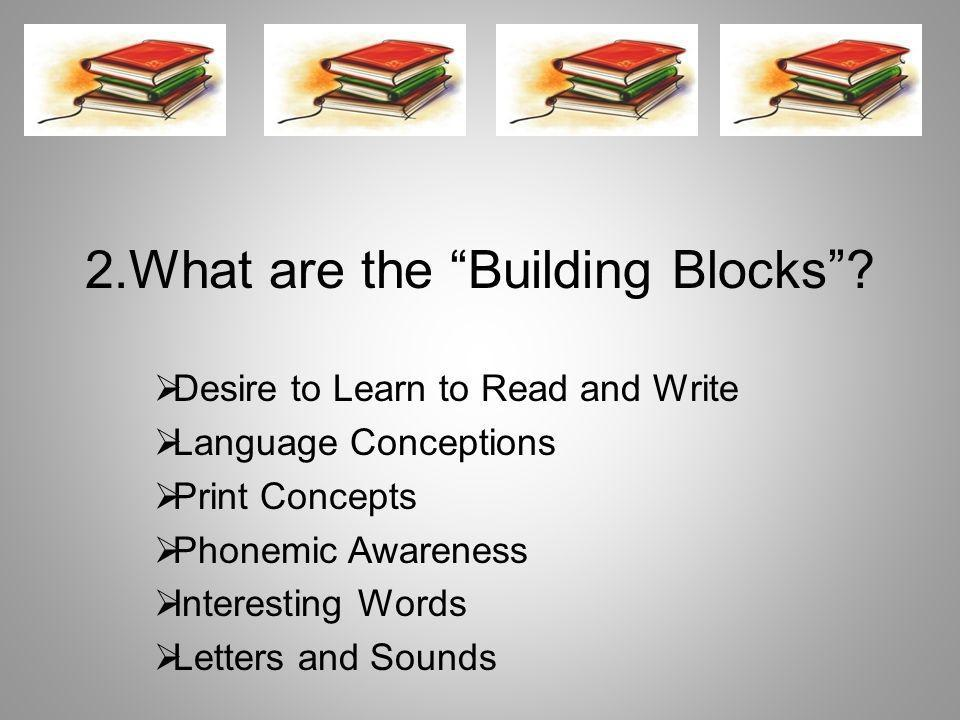 2.What are the Building Blocks