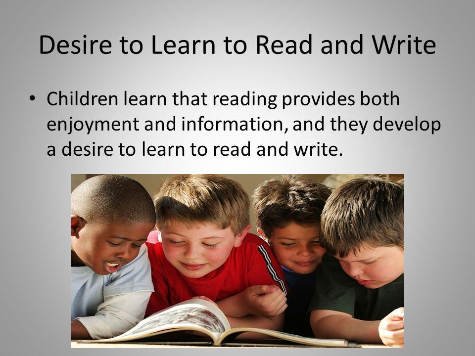 Desire to Learn to Read and Write