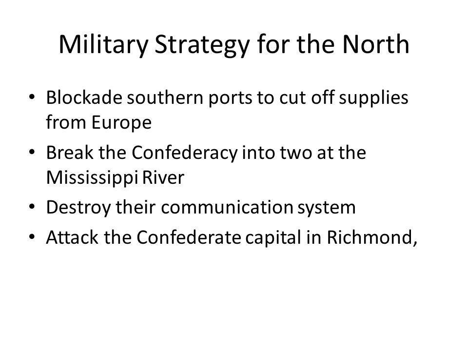 Military Strategy for the North