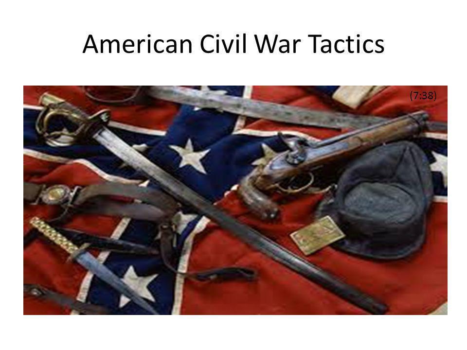 American Civil War Tactics