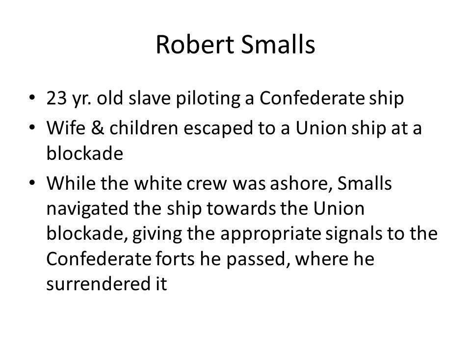 Robert Smalls 23 yr. old slave piloting a Confederate ship