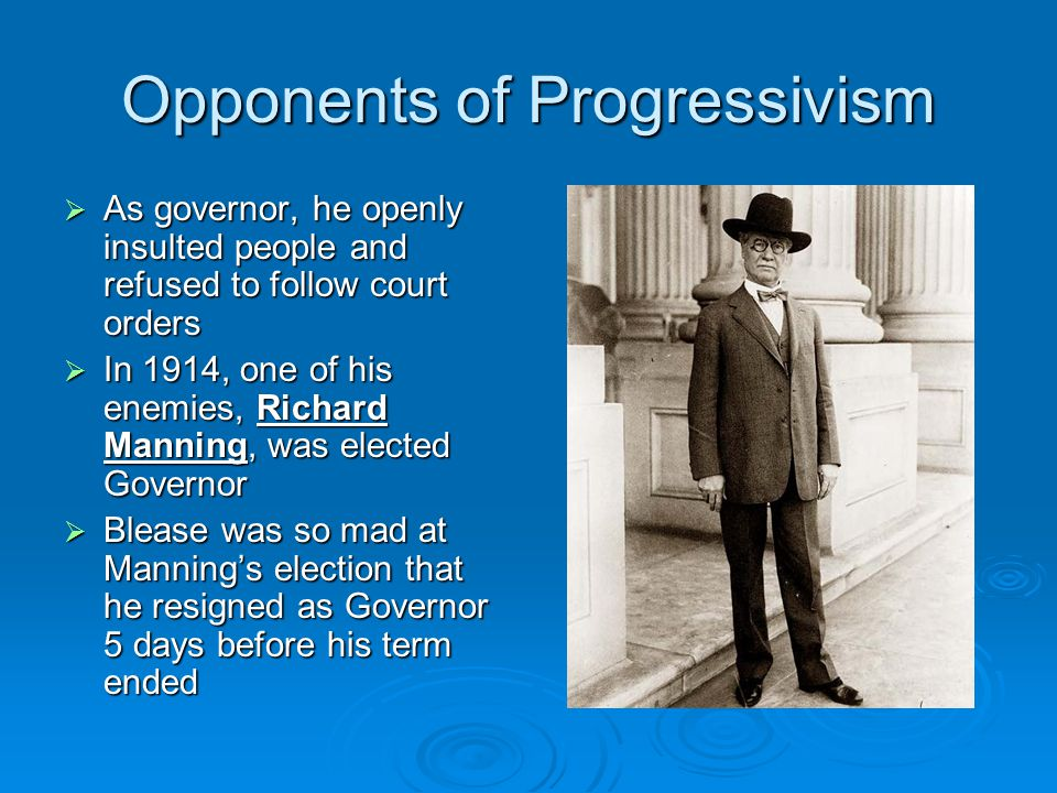 Opponents of Progressivism