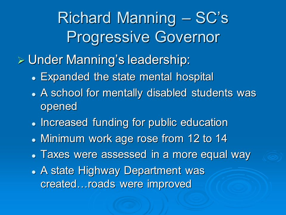 Richard Manning – SC's Progressive Governor