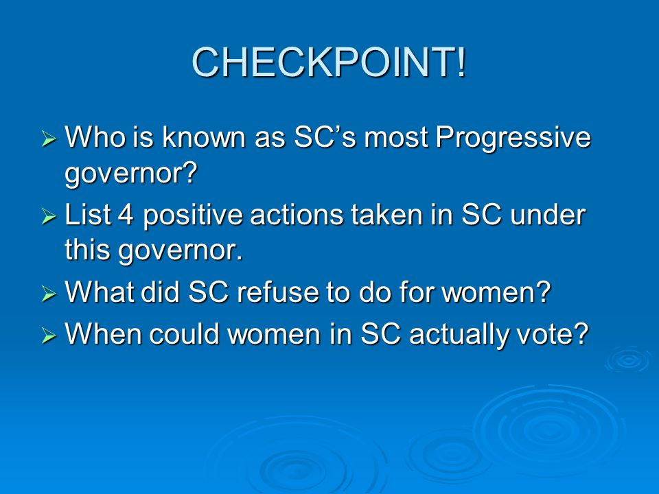 CHECKPOINT! Who is known as SC's most Progressive governor