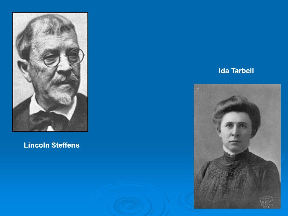 Ida Tarbell Lincoln Steffens