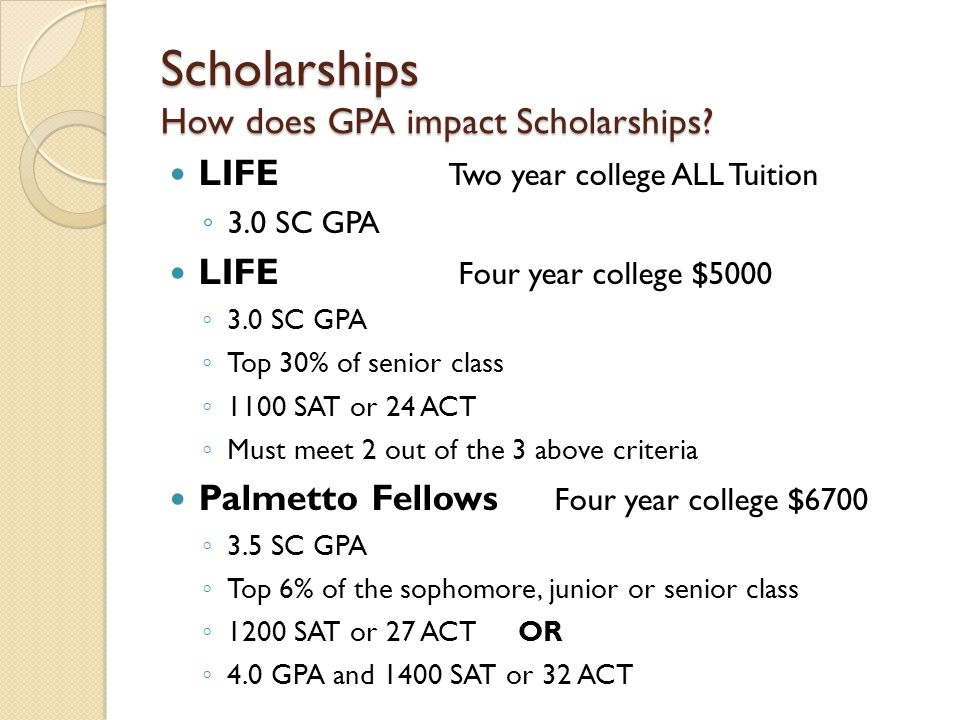 Scholarships How does GPA impact Scholarships
