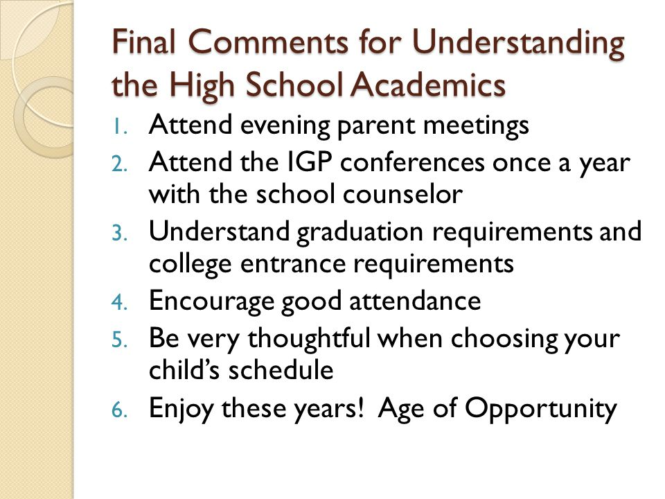 Final Comments for Understanding the High School Academics