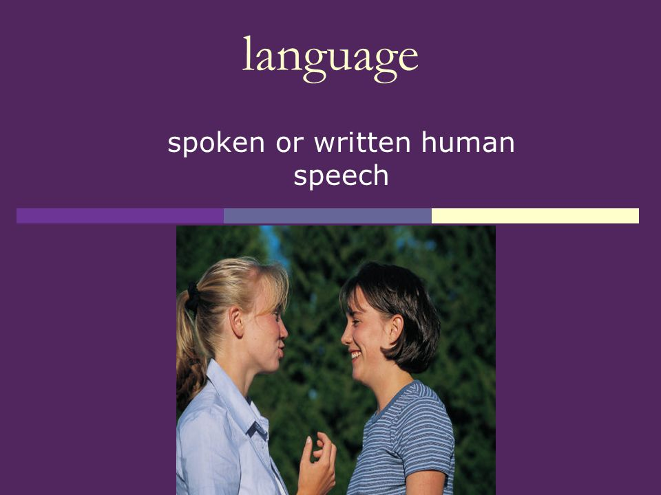 spoken or written human speech