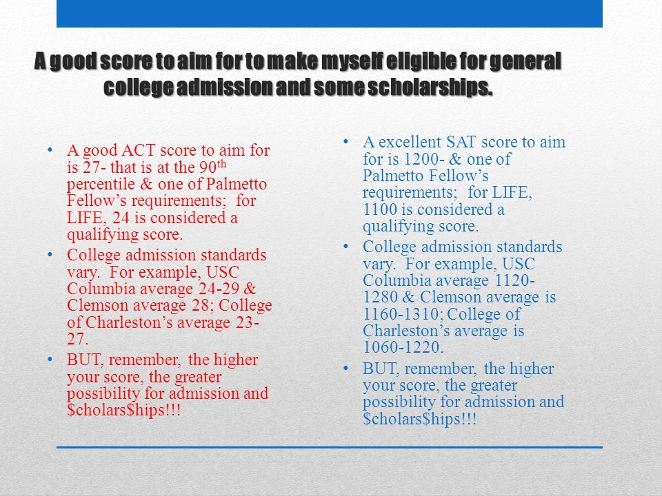 A good score to aim for on the ACT to make myself eligible for general college admission and some scholarships is 21 – 23. A good score to aim for to make myself eligible for general college admission and some scholarships.