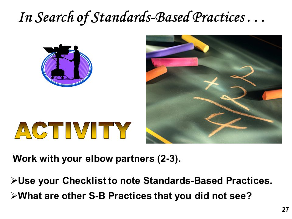 In Search of Standards-Based Practices . . .