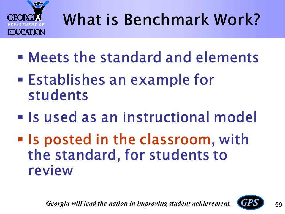 What is Benchmark Work Meets the standard and elements