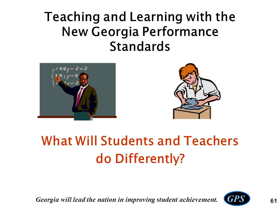 Teaching and Learning with the New Georgia Performance Standards
