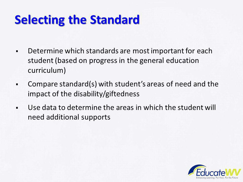 Selecting the Standard