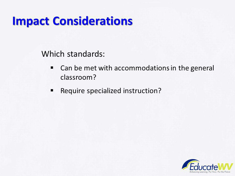 Impact Considerations