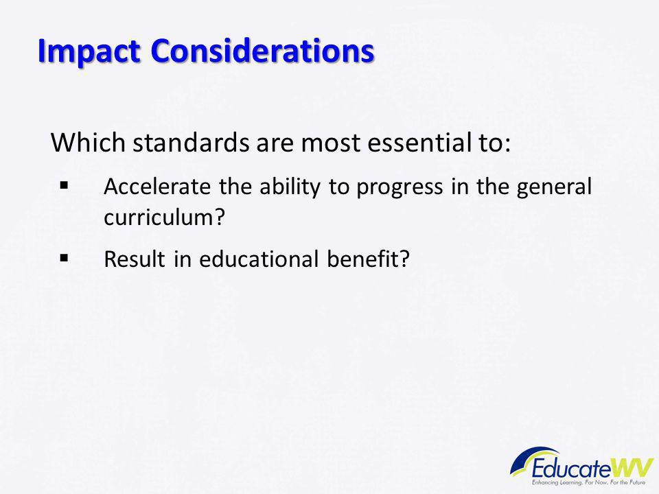 Impact Considerations