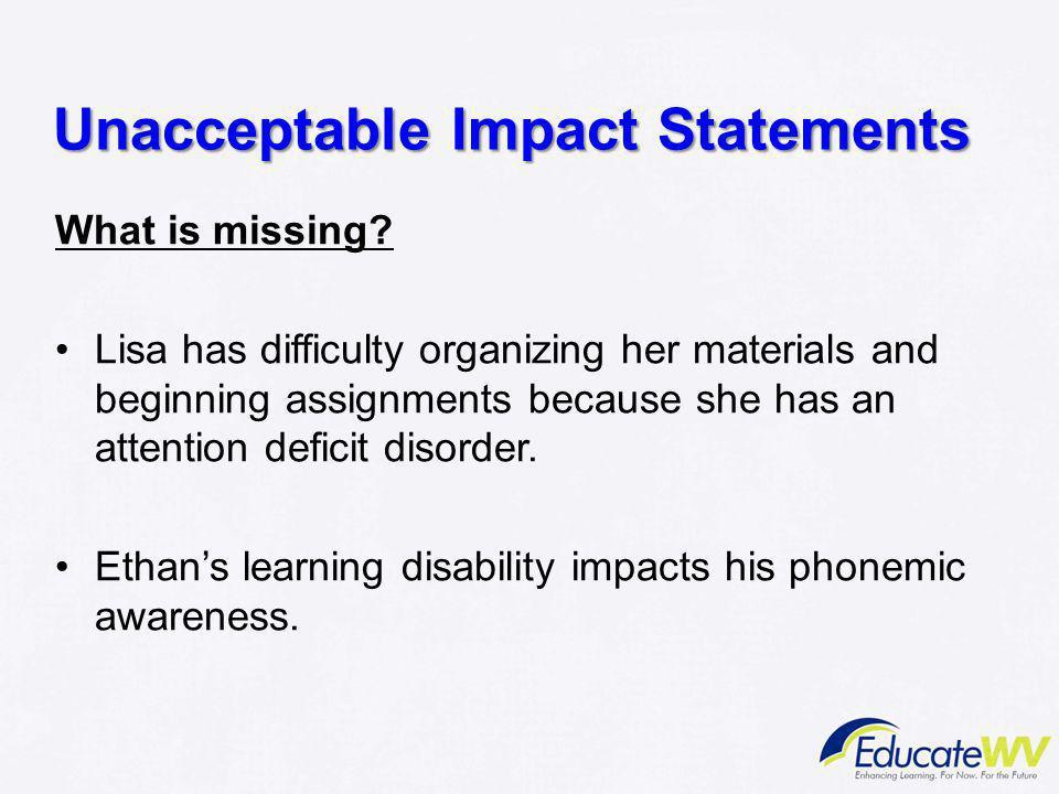 Unacceptable Impact Statements
