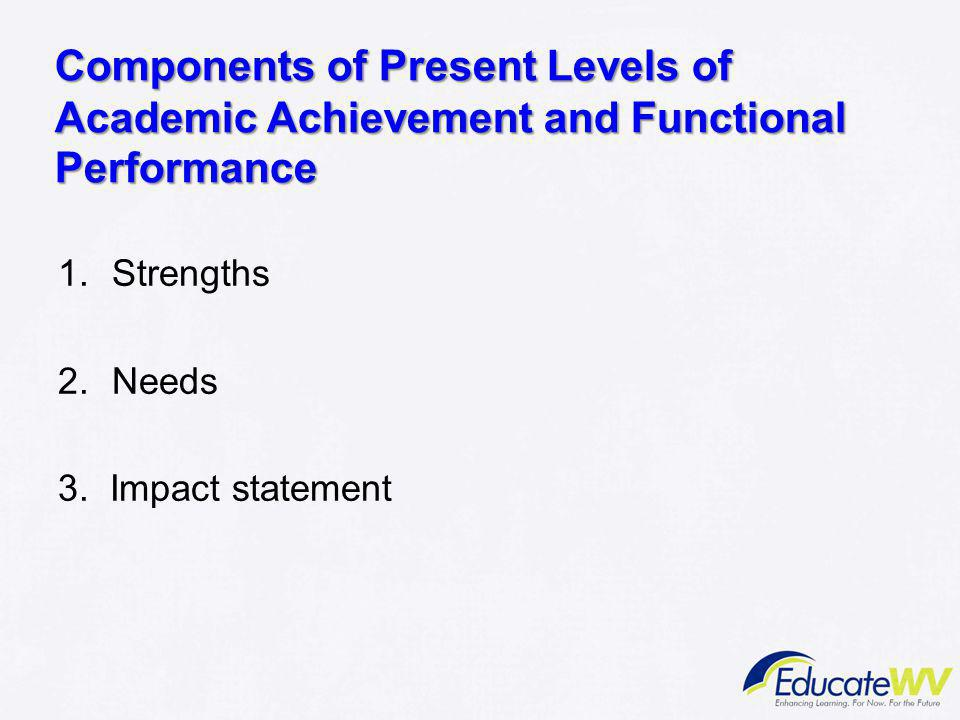 Components of Present Levels of Academic Achievement and Functional Performance