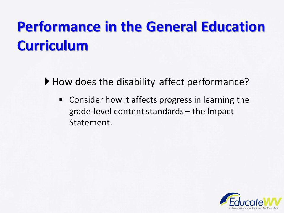 Performance in the General Education Curriculum