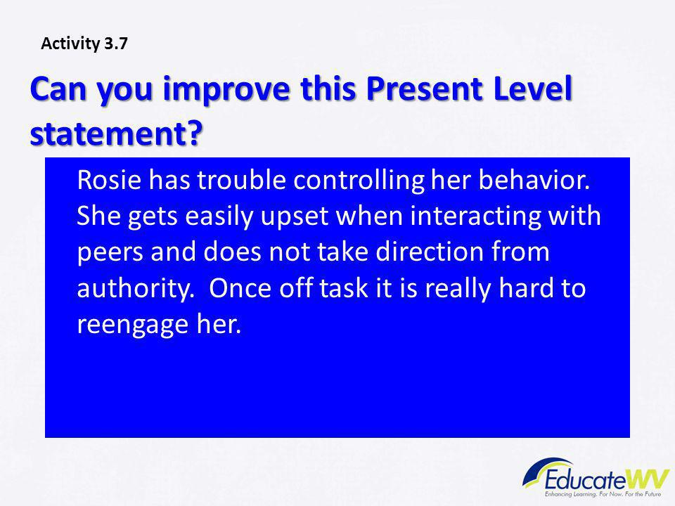 Can you improve this Present Level statement