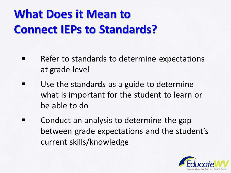 What Does it Mean to Connect IEPs to Standards