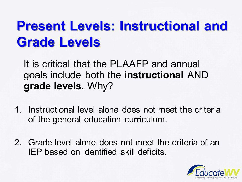 Present Levels: Instructional and Grade Levels