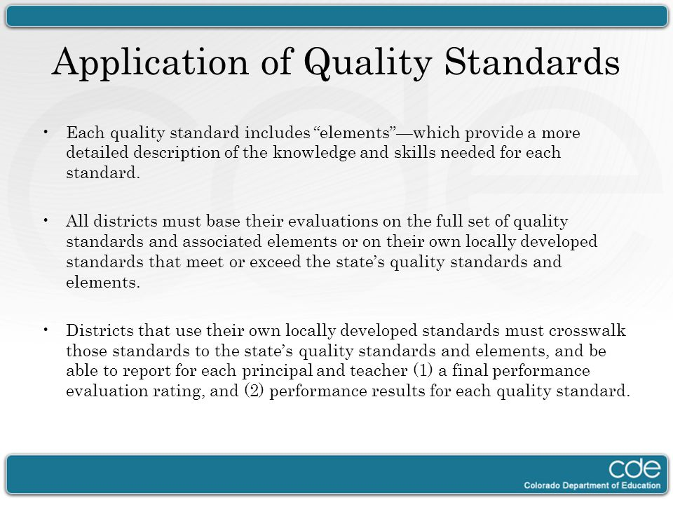 Application of Quality Standards