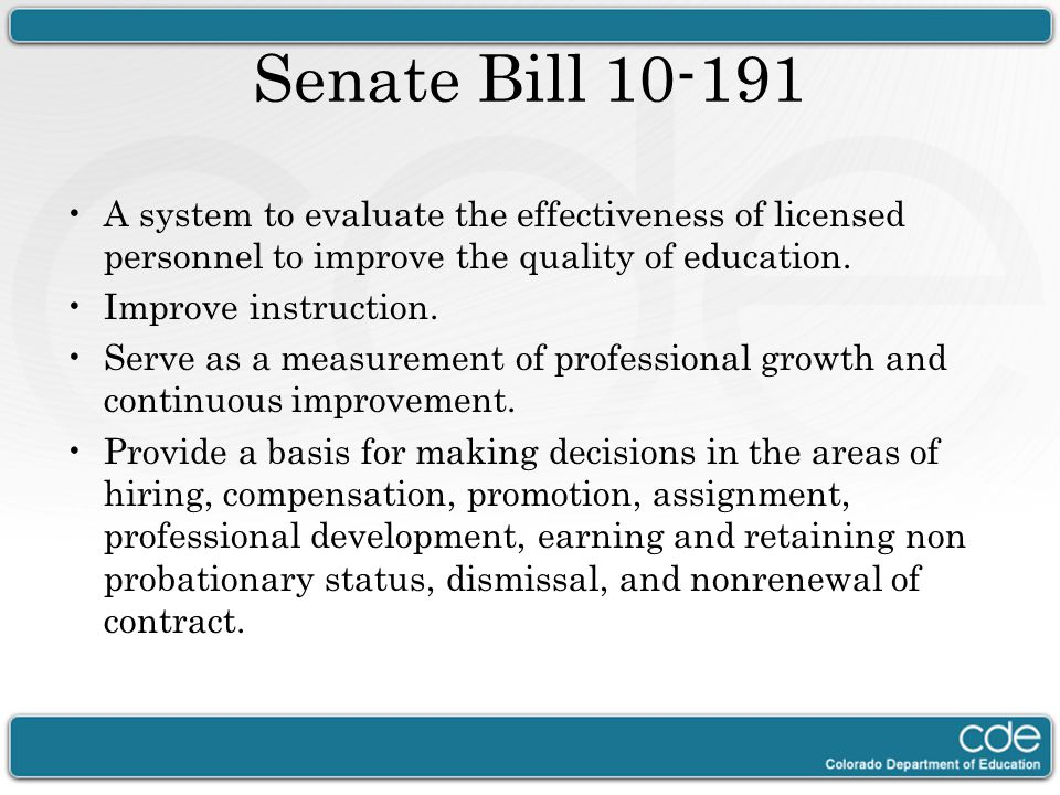 Senate Bill 10-191 A system to evaluate the effectiveness of licensed personnel to improve the quality of education.