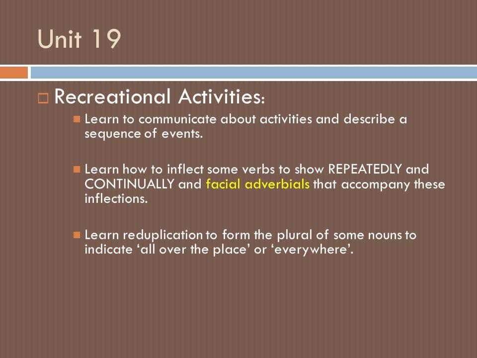 Unit 19 Recreational Activities: