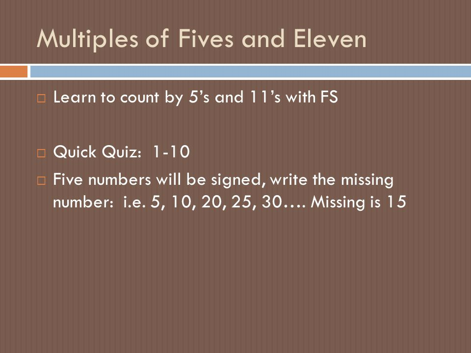 Multiples of Fives and Eleven