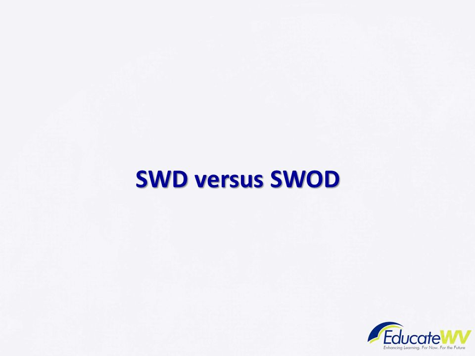 SWD versus SWOD Modules 1-4