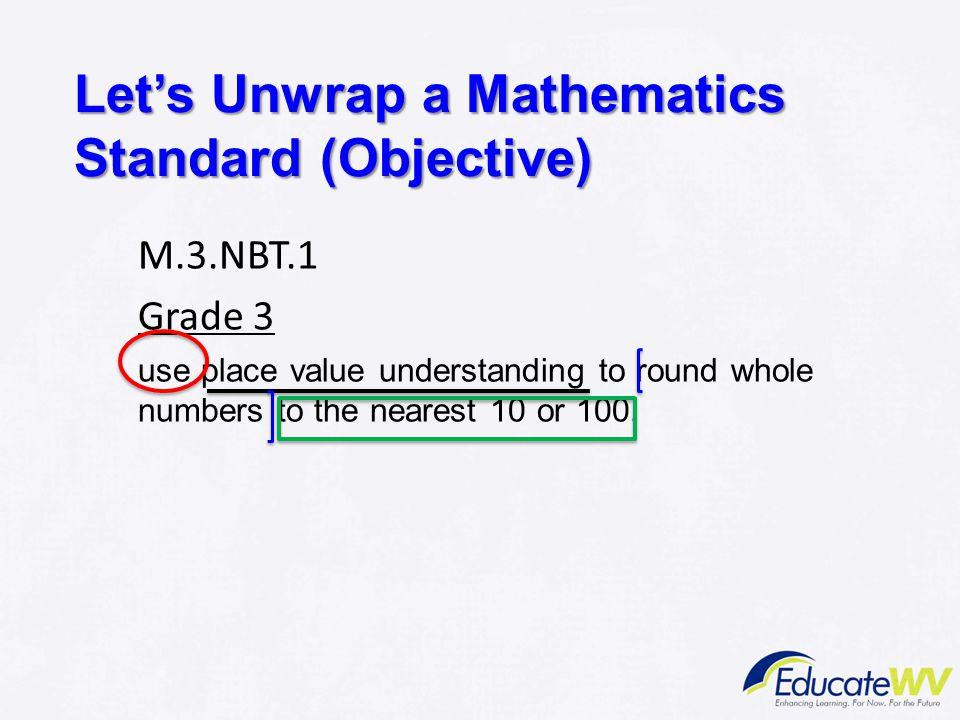 Let's Unwrap a Mathematics Standard (Objective)