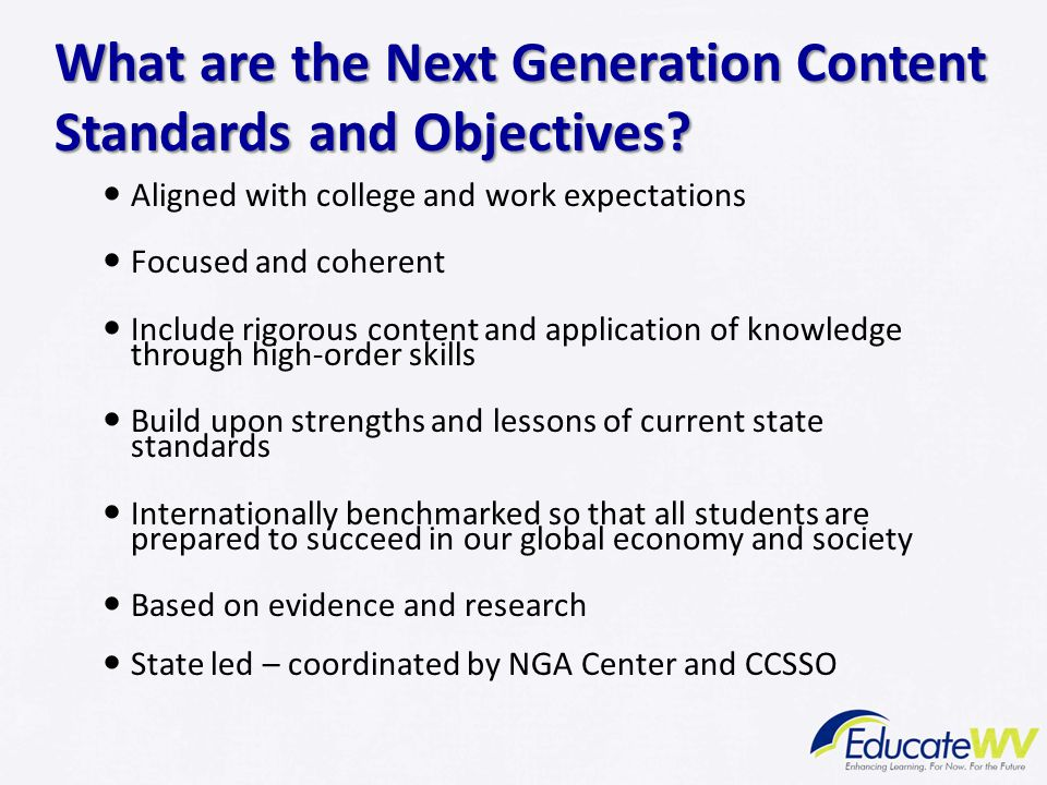 What are the Next Generation Content Standards and Objectives