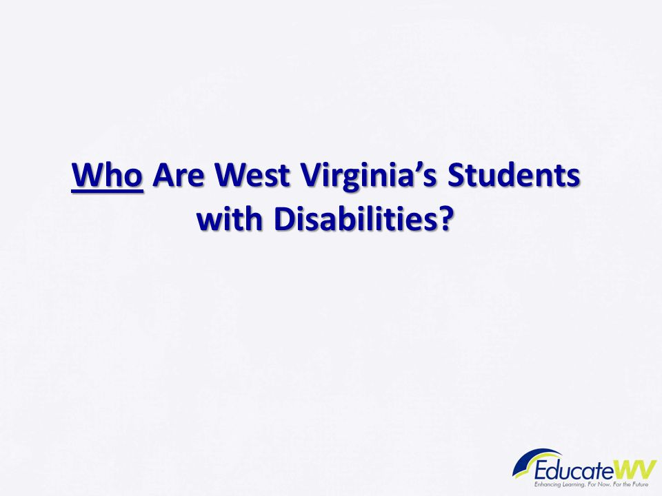 Who Are West Virginia's Students with Disabilities