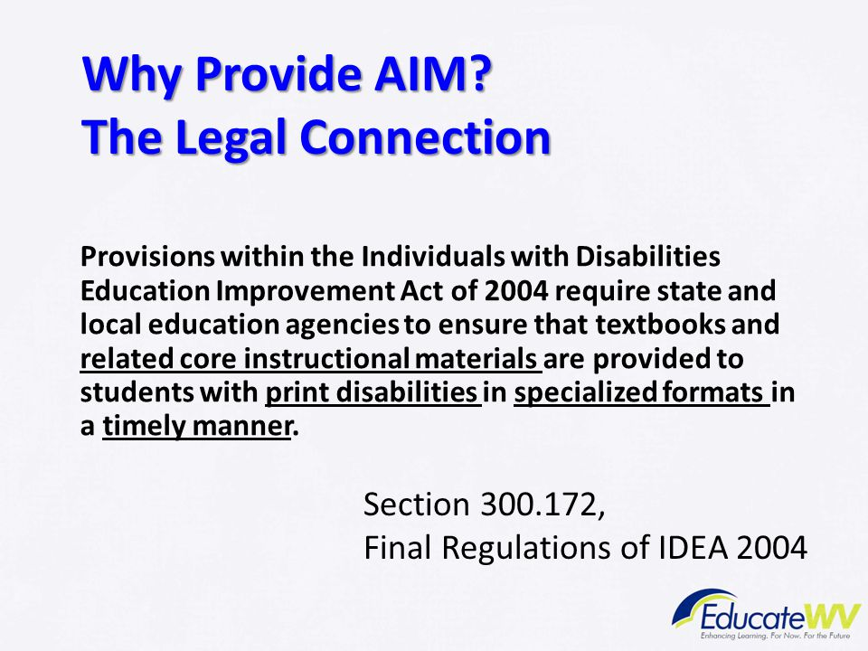 Why Provide AIM The Legal Connection Section 300.172,