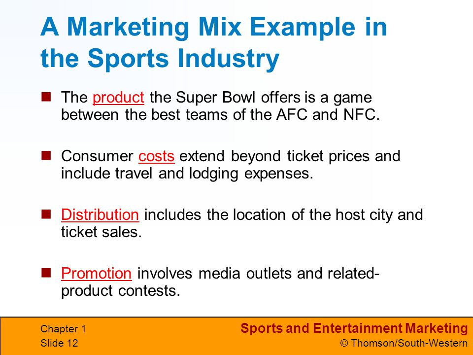 A Marketing Mix Example in the Sports Industry