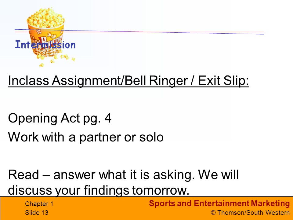 Inclass Assignment/Bell Ringer / Exit Slip: Opening Act pg. 4