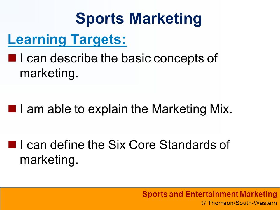Sports Marketing Learning Targets: