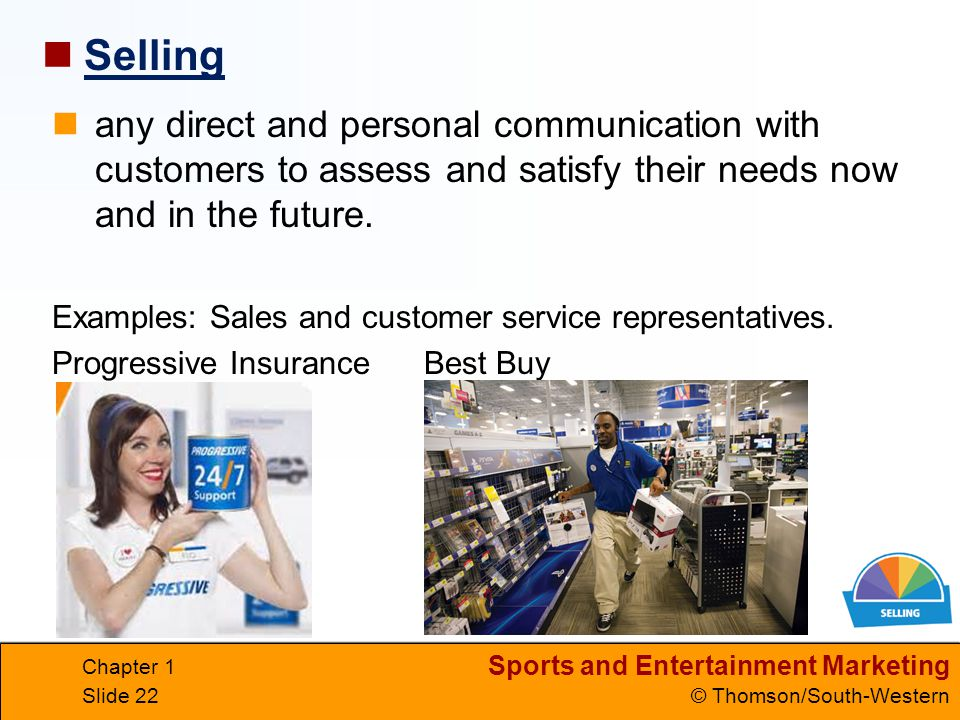 Selling any direct and personal communication with customers to assess and satisfy their needs now and in the future.