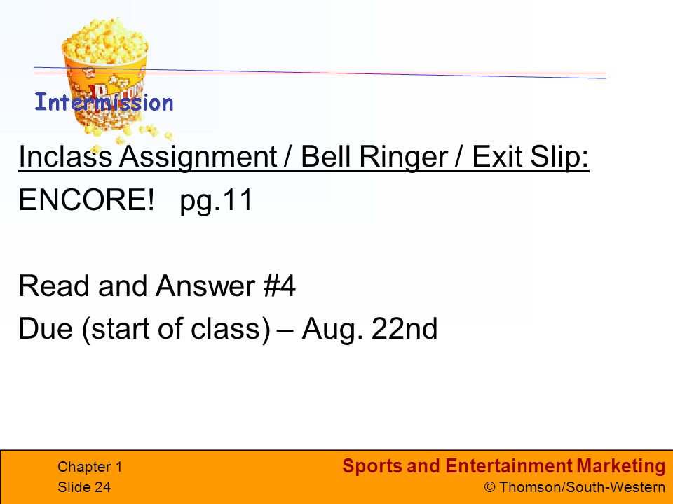 Inclass Assignment / Bell Ringer / Exit Slip: ENCORE! pg.11