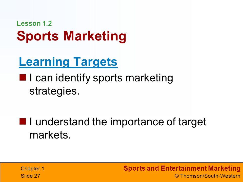 Lesson 1.2 Sports Marketing